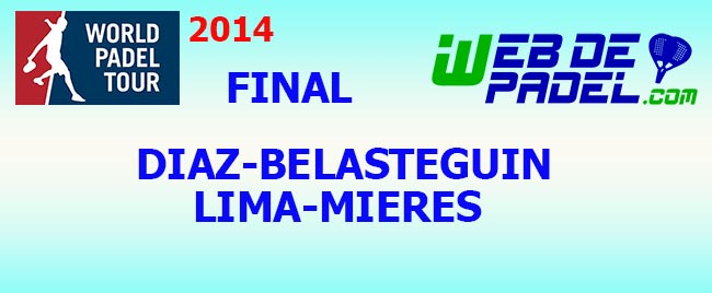 Partido Final World Padel Tour Tenerife 2014